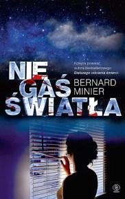 Bernard Minier – Nie gaś światła - ebook