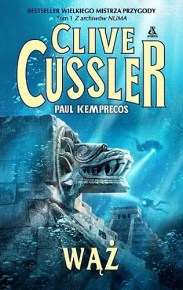 Clive Cussler & Paul Kemprecos – Wąż - ebook