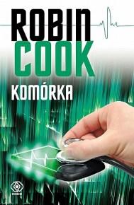 Robin Cook – Komórka - ebook