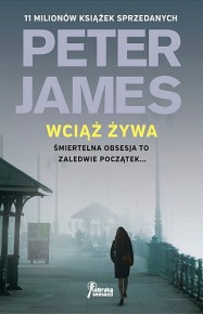 Peter James – Wciąż żywa - ebook
