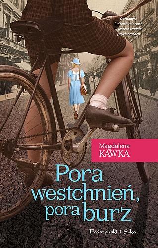 Magdalena Kawka – Pora westchnień, pora burz