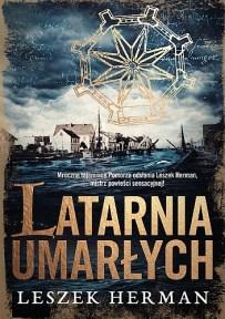 Leszek Herman – Latarnia umarłych - ebook