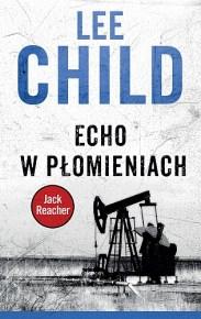 Lee Child – Echo w płomieniach - ebook