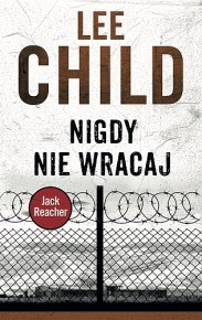 Lee Child – Nigdy nie wracaj - ebook