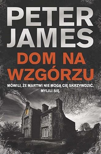 Peter James – Dom na wzgórzu