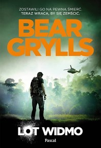 Bear Grylls – Lot Widmo - ebook