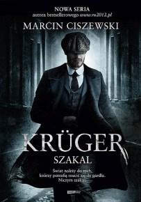 Marcin Ciszewski – Krüger. Szakal - ebook