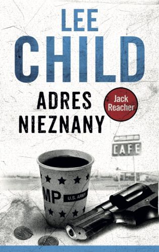Lee Child – Adres nieznany