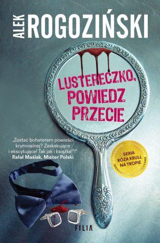 Alek Rogoziński – Lustereczko, powiedz przecie