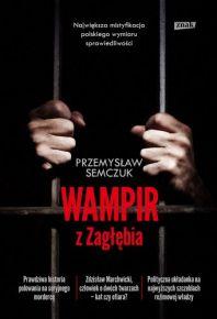 Przemysław Semczuk – Wampir z Zagłębia - ebook