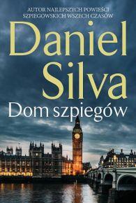 Daniel Silva – Dom szpiegów - ebook