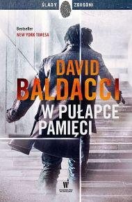 David Baldacci – W pułapce pamięci - ebook