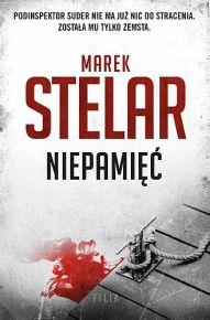 Marek Stelar – Niepamięć - ebook