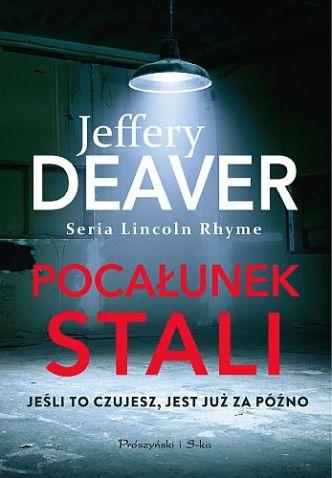 Jeffery Deaver – Pocałunek stali