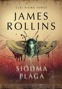 James Rollins – Siódma Plaga - ebook
