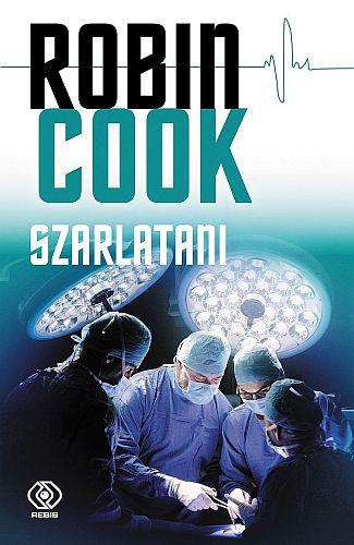 Robin Cook – Szarlatani