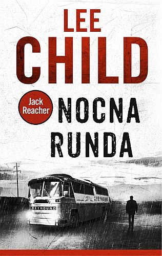 Lee Child – Nocna runda