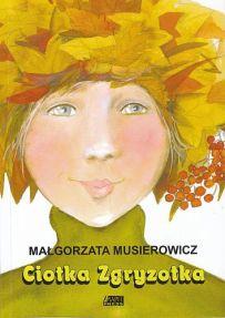 Małgorzata Musierowicz – Ciotka Zgryzotka - ebook