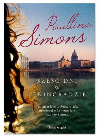 Paullina Simons – Sześć dni w Leningradzie