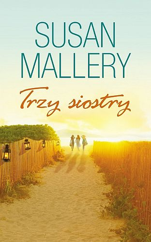 Susan Mallery – Trzy siostry