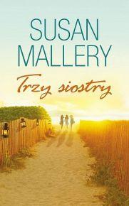 Susan Mallery – Trzy siostry - ebook