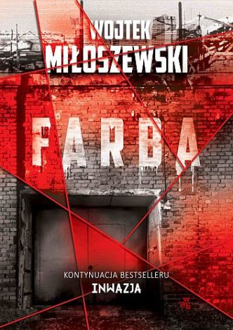Wojtek Miłoszewski – Farba