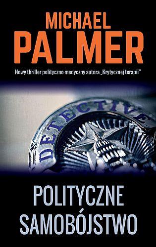 Michael Palmer – Polityczne samobójstwo