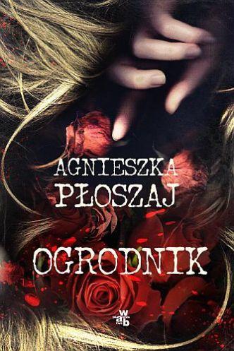 Agnieszka Płoszaj – Ogrodnik