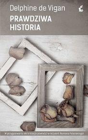 Delphine de Vigan – Prawdziwa historia - ebook