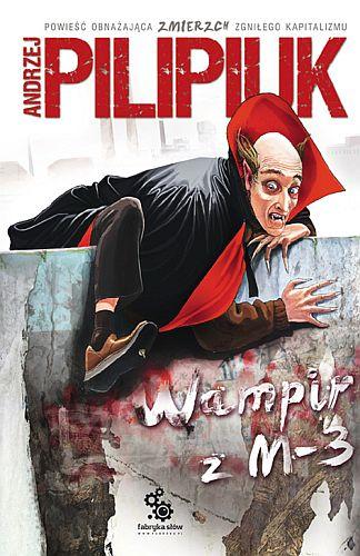 Andrzej Pilipiuk – Wampir z M-3