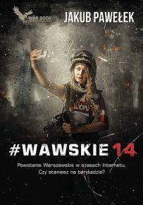 Jakub Pawełek – #WAWSKIE14 - ebook