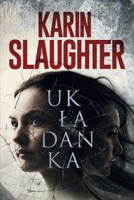 Karin Slaughter – Układanka - ebook