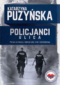 Katarzyna Puzyńska – Policjanci. Ulica - ebook