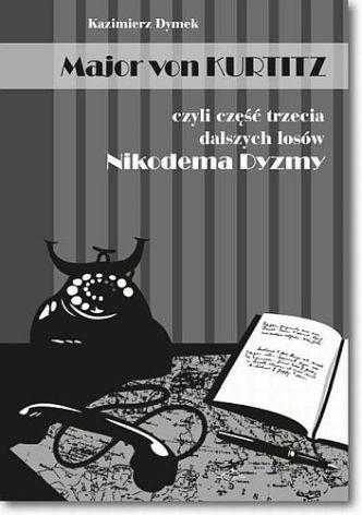 Kazimierz Dymek – Major von Kurtitz