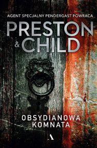 Douglas Preston & Lincoln Child – Obsydianowa komnata - ebook