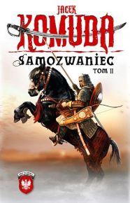Jacek Komuda – Samozwaniec, tom 2 - ebook