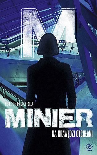 Bernard Minier – Na krawędzi otchłani