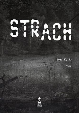 Jozef Karika – Strach