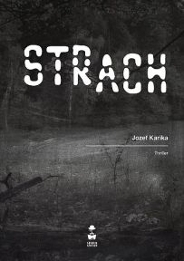 Jozef Karika – Strach - ebook