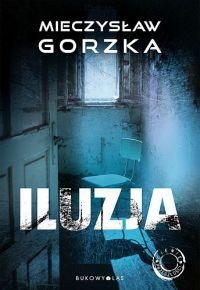 Mieczysław Gorzka – Iluzja - ebook