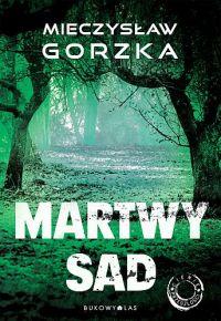 Mieczysław Gorzka – Martwy sad - ebook