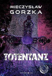Mieczysław Gorzka – Totentanz - ebook