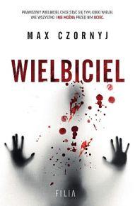 Max Czornyj – Wielbiciel - ebook