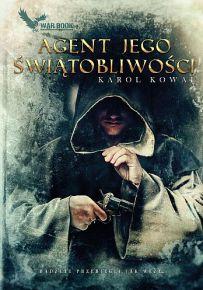 Karol Kowal – Agent Jego Świątobliwości - ebook