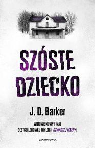 J. D. Barker – Szóste dziecko - ebook