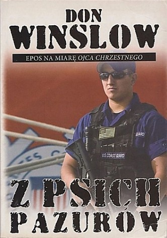 Don Winslow – Z psich pazurów