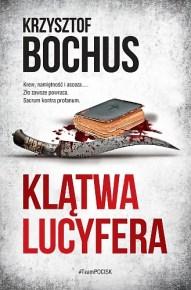 Krzysztof Bochus – Klątwa Lucyfera - ebook