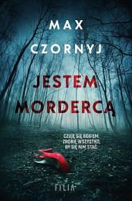 Max Czornyj – Jestem mordercą - ebook