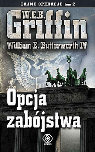 W. E. B. Griffin & William E. Butterworth IV – Opcja zabójstwa