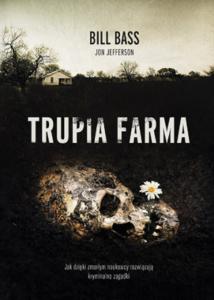 """Okładka książki """"Trupia Farma"""". Książkowe premiery wrzesień"""